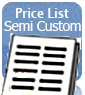 Price List - Semi Custom